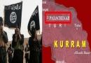 دہشتگرد گروہ داعش کے منڈ لاتے سائے اور اہلیان کرم ایجنسی کافریضہ